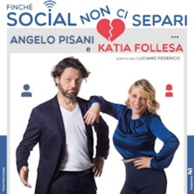 Photo of Katia Follesa e Angelo Pisani - Finché Social non ci separi
